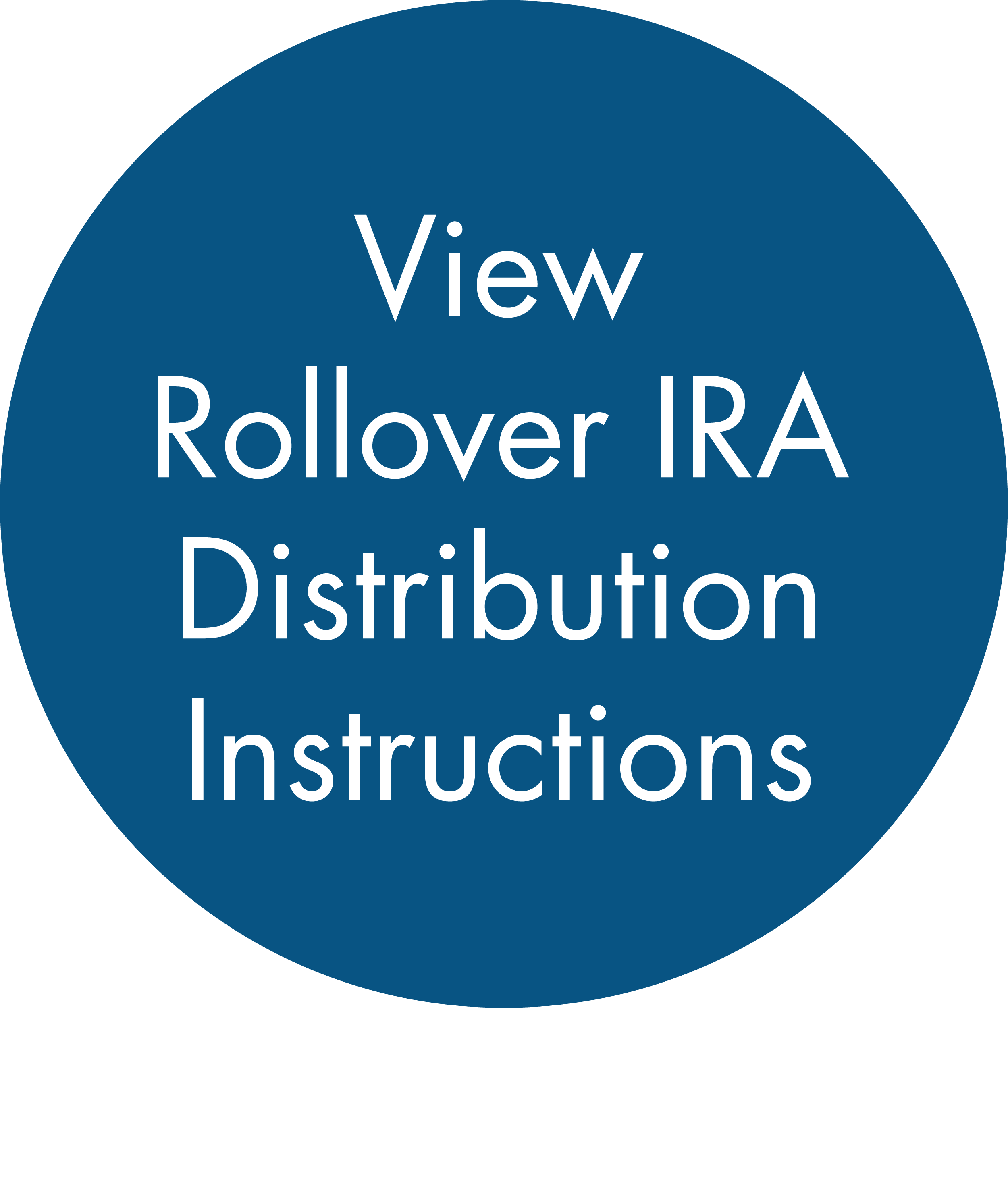 View Rollover IRA Distribution Instructions