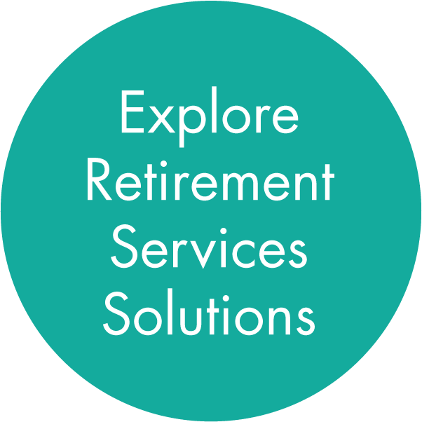 Explore Retirement Services Solutions